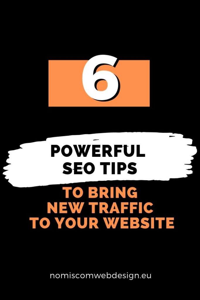 Powerful SEO Tips to Bring New Traffic to Your Website